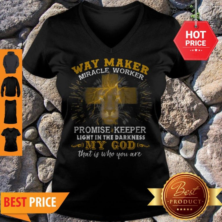 Lion Way Maker Miracle Worker Promise Keeper Light In The Darkness V-neck
