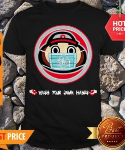 The Ohio State University Wash Your Damn Hands Shirt