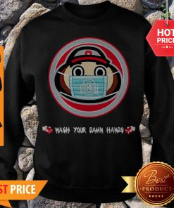 The Ohio State University Wash Your Damn Hands Sweatshirt