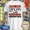 April Girls 2020 The One Where They Were I Celebrate My Birthday In Quarantine Shirt