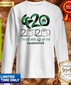 Awesome 420 Cannabis 2020 The Year When Got Real Quarantined Sweatshirt