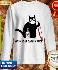 Black Cat With Blood Knife Wash Your Damn Hand Sweatshirt