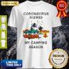 Coronavirus Ruined My Camping Season Shirt