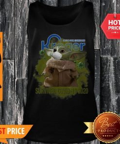 Fresh For Everyone Kroger Baby Yoda Survived Covid-19 2020 Tank Top