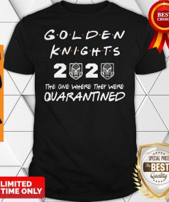 Golden Knights 2020 The One Where They Were Quarantined Covid-19 Shirt