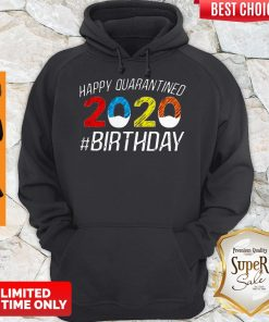 Happy Quarantined Birthday Funny Quarantine Social Distancing Hoodie