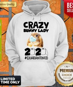 Crazy Bunny Lady Mask 2020 Quarantined Coronavirus Hoodie
