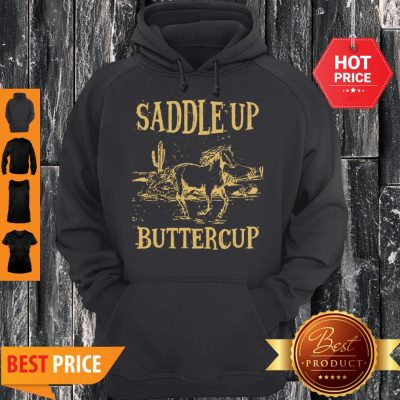 Horse Saddle Up Buttercup Hoodie