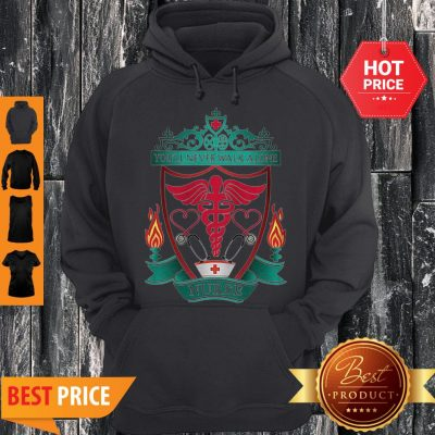 Liverpool Certified Nursing Assistant You'll Never Walk Alone Nurse Coronavirus 2020 Hoodie