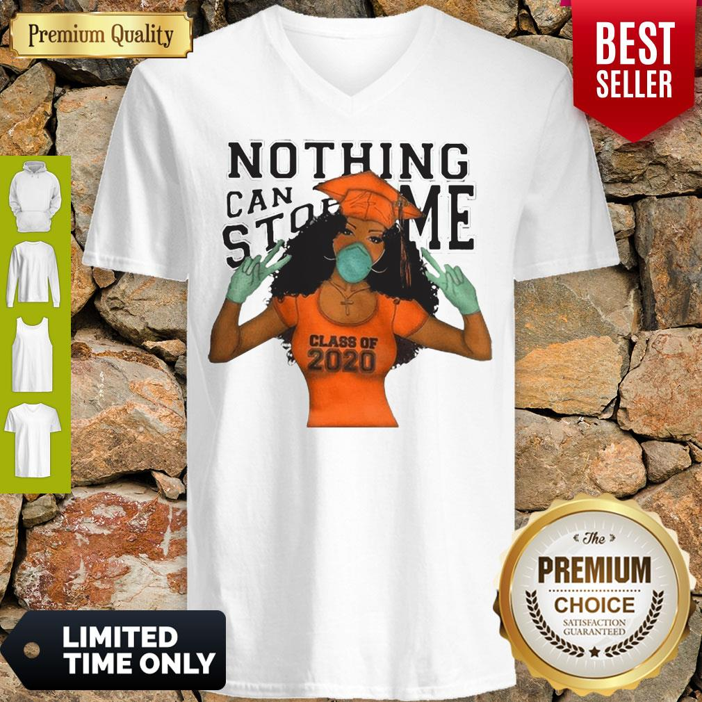 Premium Nothing Can Stop Me Class Of 2020 Quarantine V-neck