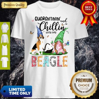 Dog Gnomies Paper Toilet Hand Wash Quarantinin And Chillin With My Beagle Shirt