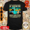 Never Underestimate A Nurse Who Survived 2020 Coronavirus Vintage Shirt