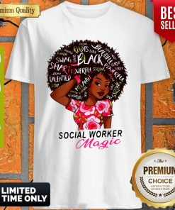 Nice Black Girl Social Worker Magic Shirt