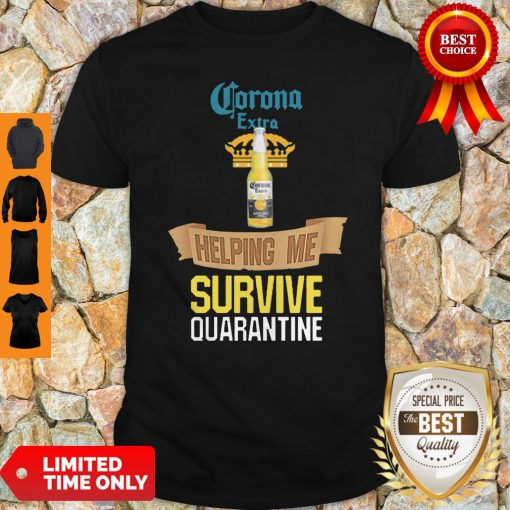 Official Corona Extra Beer Helping Me Survive Quarantine Shirt