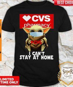 Baby Yoda Mask CVS Pharmacy I Can't Stay At Home Coronavirus Shirt