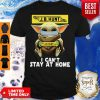 Star Wars Baby Yoda Face Mask Hug JB Hunt I Can't Stay At Home Shirt