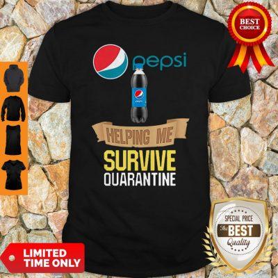 Awesome Pepsi Helping Me Survive Quarantine Shirt