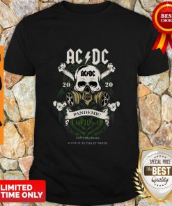 Nice AC DC 2020 Pandemic Covid 19 In Case Of Emergency Cut This Shirt And Use It As Toilet Paper Shirt