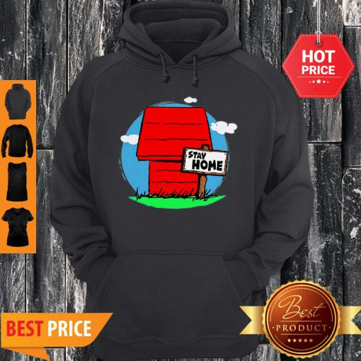 Stay Home Home Of Snoopy Hoodie