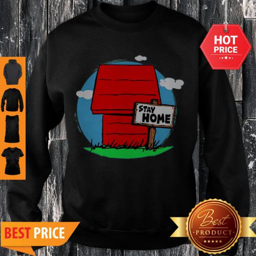 Stay Home Home Of Snoopy Sweatshirt