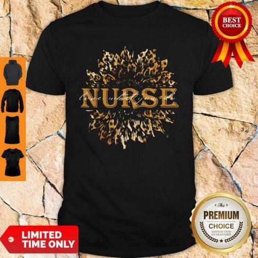 Sunflower Leopard Nurse Love What You Do Shirt