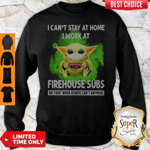 Baby Yoda Mask I Can't Stay At Home I Work At The Home Depot Coronavirus Sweatshirt