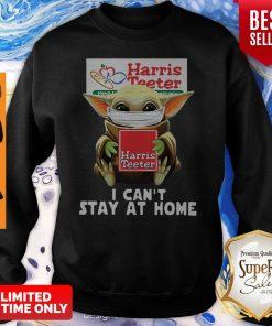 Star Wars Baby Yoda Face Mask Hug Harris Teeter I Can't Stay At Home Sweatshirt