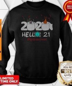 2020 Hello 21 Toilet Paper Birthday Cake Quarantined Coronavirus Sweatshirt