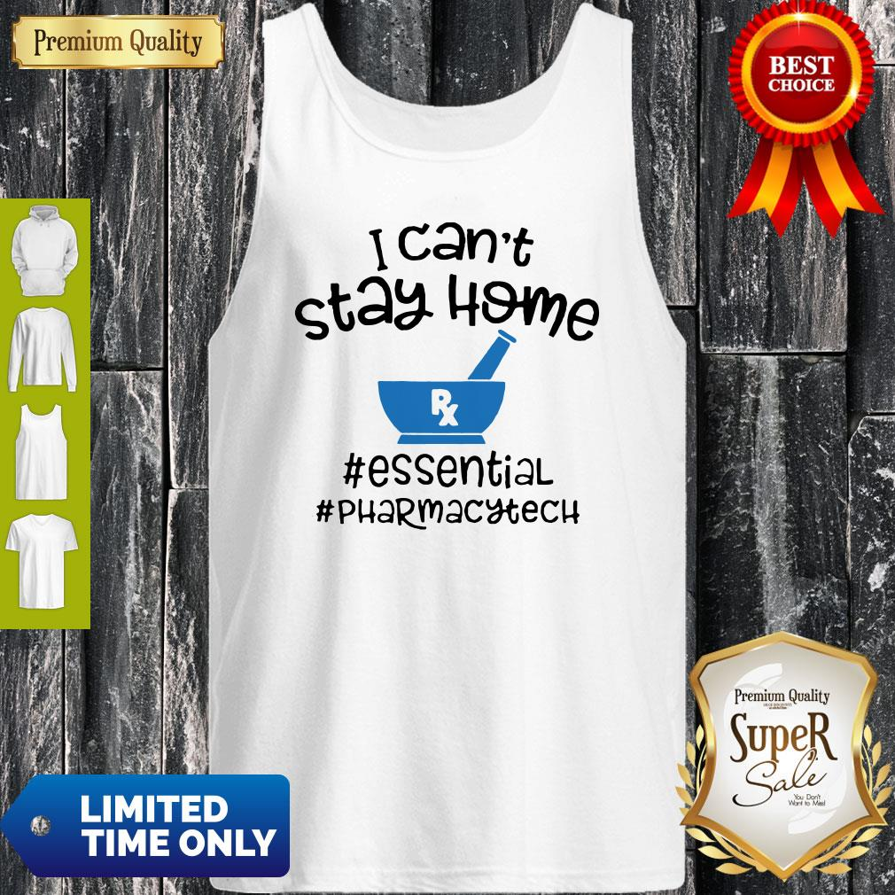 Top I Can Stay Home Essentinal Pharmacytech Tank Top