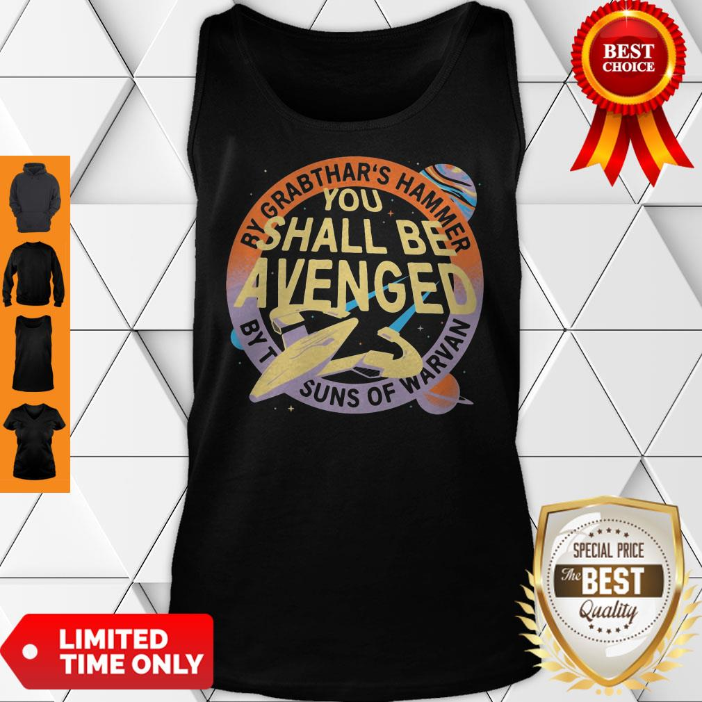 Awesome By Grabthar's Hammer You Shall Be Avenged Tank Top