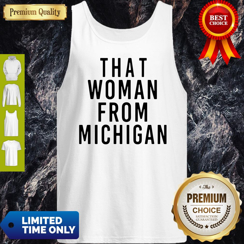That Woman From Michigan Tank Top