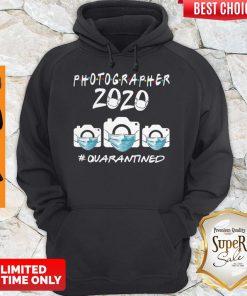 Top Photographer 2020 Quarantined Covid-19 Hoodie