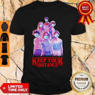 Top Strangerthings Eleven Mike Will Max Dustin Lucas Season Keep Your Distance Covid-19 Shirt