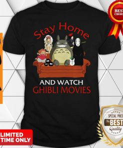 Top Totoro Stay Home And Watch Ghibli Movies Shirt