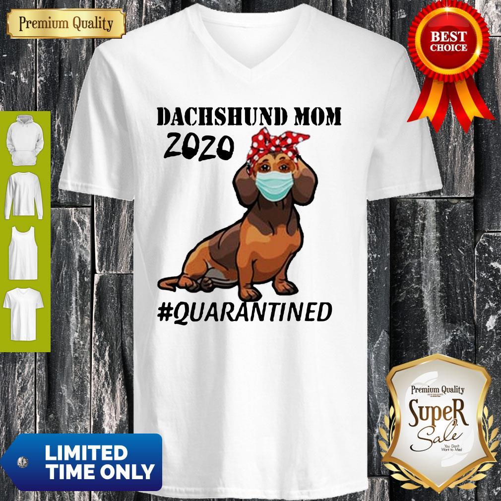 Top Dachshund Mom 2020 Quarantined V-neck
