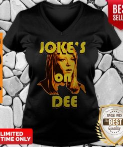 Official Joke's On Dee V-neck