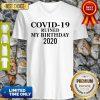 Official Corona Ruined My Birthday 2020 V-neck