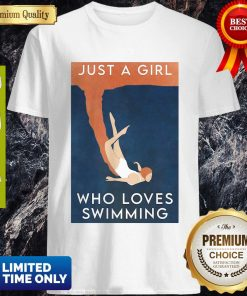 Awesome Just A Girl Who Loves Swimming Shirt
