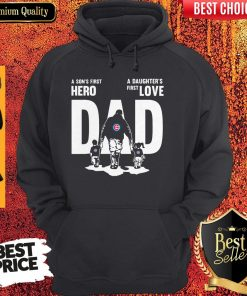 Chicago Cubs A Son's First Hero Dad A Daughter's First Love Hoodie