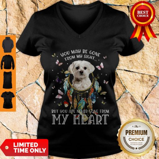 Good You May Be Gone From My Sight But You Are Never Gone From My Heart V-neck