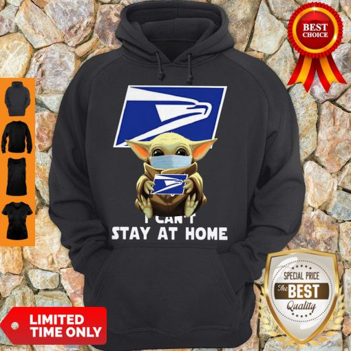 Official Baby Yoda Face Mask Hug Us Postal Service I Can't Stay At Home Hoodie