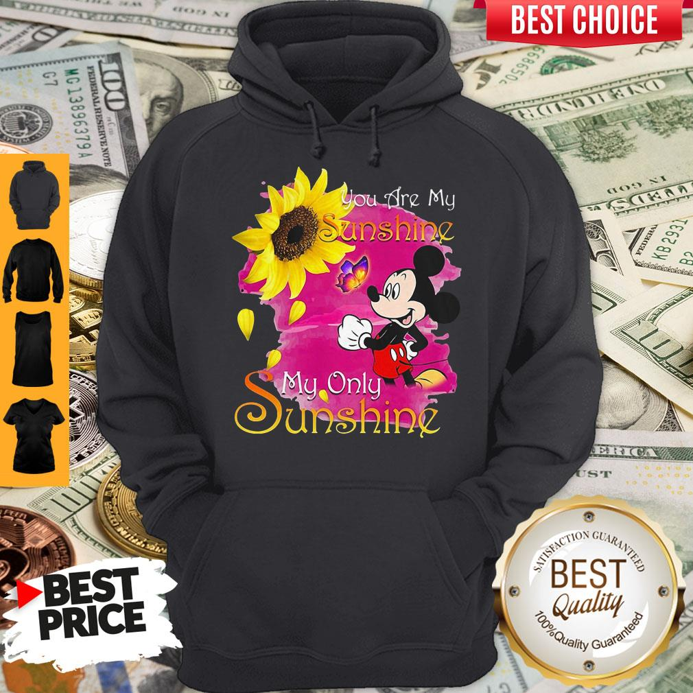 Mickey Mouse Butterfly Sunflower You Are My Sunshine My Only Sunshine Hoodie