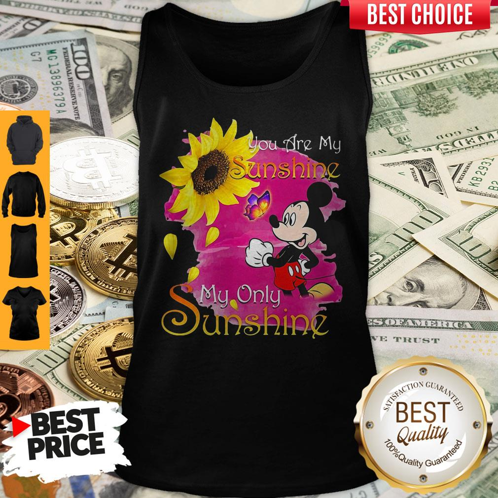 Mickey Mouse Butterfly Sunflower You Are My Sunshine My Only Sunshine Tank Top