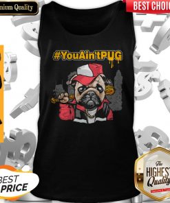 Official You Ain't Pug Baseball Tank Top