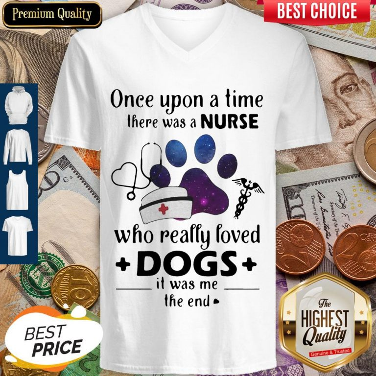 Once Upon ATime There Was Nurse Who Really Loved Dogs V-neck