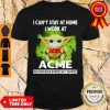 Pretty Baby Yoda Mask I Can't Stay At Home I Work At ACME Coronavirus Shirt