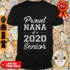 Premium Proud Nana Of A 2020 Senior Graduation Shirt