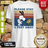 Snoopy And Woodstock Please Stay 6 Feet Away Vintage Shirt