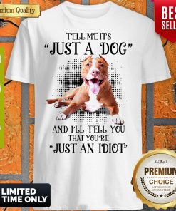 Awesome Pitbull Not Just A Dog Shirt
