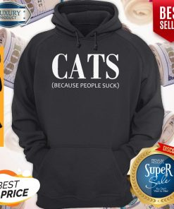 Top Cats Because People Suck Hoodie